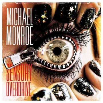 Michael Monroe – Sensory Overdrive