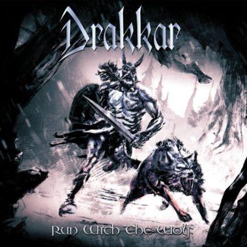 Drakkar – Run With The Wolf