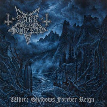 Dark Funeral – Where Shadows Forever Reign