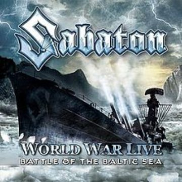 Sabaton – World War Live: Battle Of The Baltic Sea