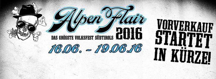 Alpen Flair Fest 2016 @Ex-Nato Areal – Naz-Sciaves (BZ), 16-19 giugno 2016
