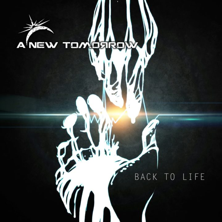 A New Tomorrow – Back To Life