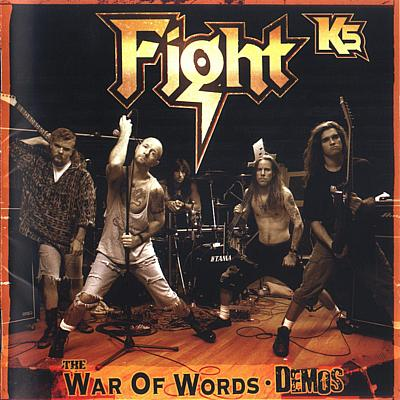 Fight – K5- The War Of Words Demos