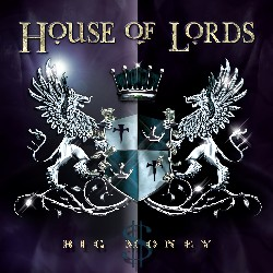 House Of Lords – Big Money