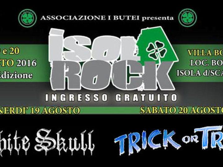Isola Rock @Villa Boschi – Isola Della Scala (VR), 20 agosto 2016