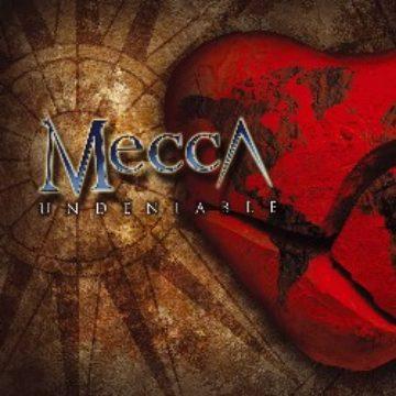 Mecca – Undeniable