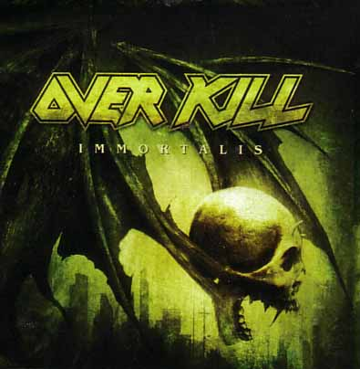 Overkill – Immortalis