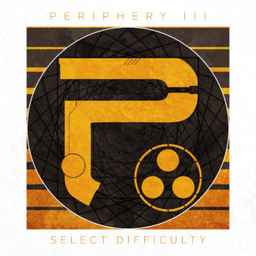 Periphery – Periphery III – Select Difficulty