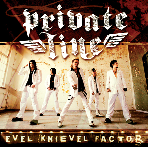Private Line – Evel Knievel Factor