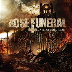 Rose Funeral -Gates Of Punishment