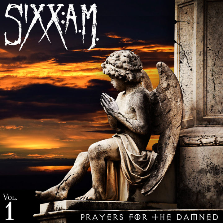 Sixx A.M. – Prayers For The Damned Vol.1