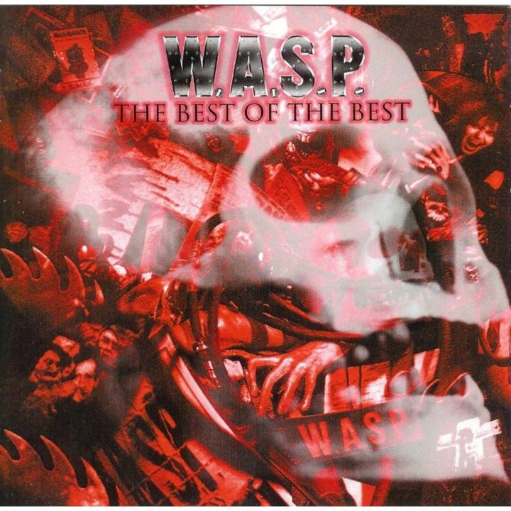 W.A.S.P – Best Of The Best New Edition