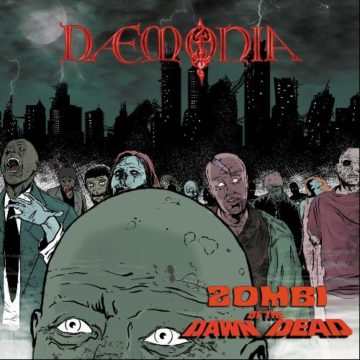 Daemonia – Zombi/Dawn of the Dead