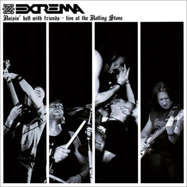 Extrema – Raisin' Hell With Friends – Live At Rolling Stone