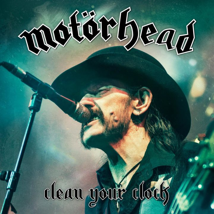 Motörhead – Clean Your Clock