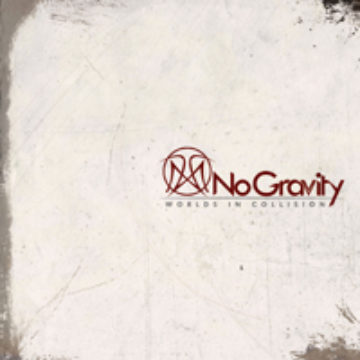 No Gravity – Worlds In Collision