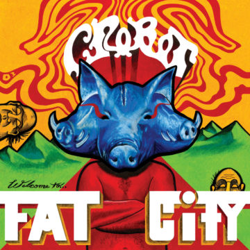 Crobot – Welcome To Fat City