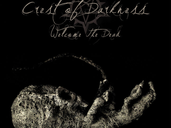 Crest Of Darkness, rivelano dettagli ed artwork del nuovo album 'Welcome the Dead'