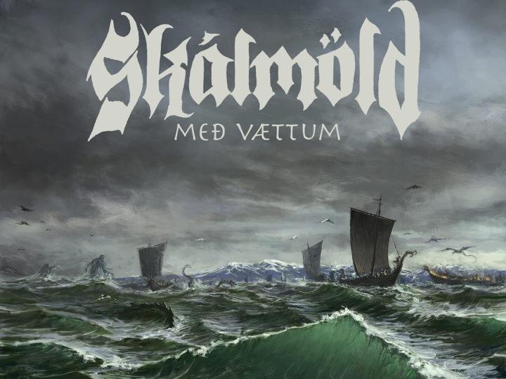 Skálmöld – Með Vættum