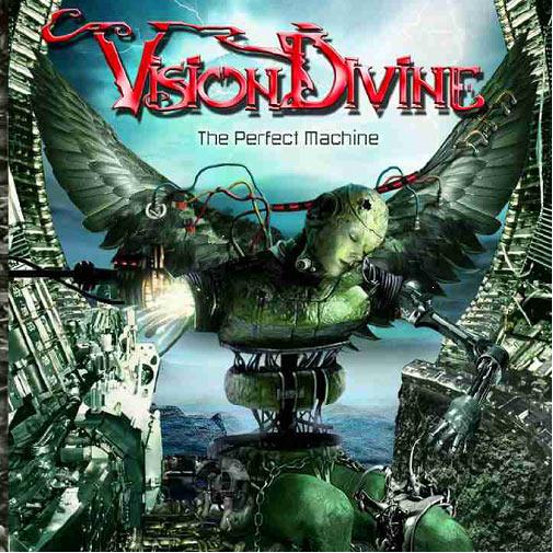 Vision Divine – The Perfect Machine