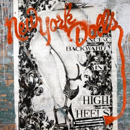 New York Dolls – Dancing Backward in High Heels
