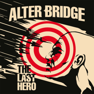 Alter Bridge – The Last Hero
