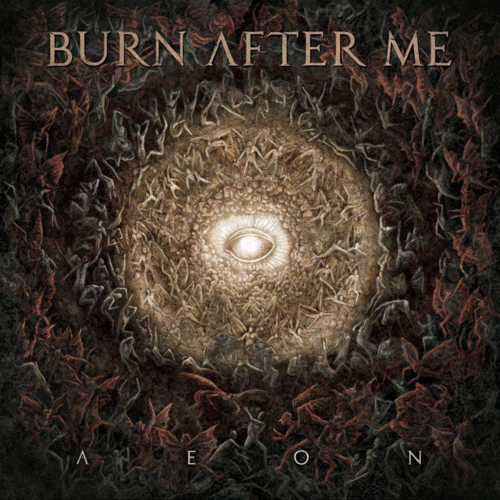 Burn After Me – Aeon