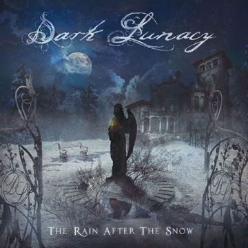 Dark Lunacy – The Rain After The Snow