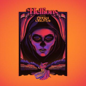 Hellions – Opera Oblivia