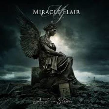 Miracle Flair – Angels Cast Shadows