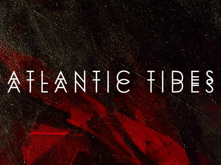 Atlantic Tides- Atlantic Tides
