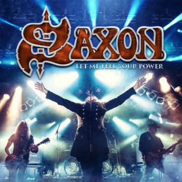 Saxon – Let Me Feel Your Power
