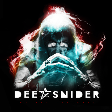 Dee Snider – We Are The Ones