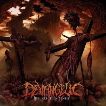 Devangelic – Resurrection Denied
