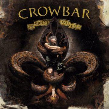 Crowbar – The Serpent Only Lies