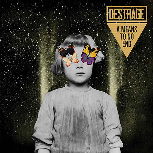 Destrage – A Means To No End