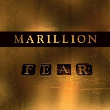 Marillion – F.E.A.R. Fuck Everyone And Run