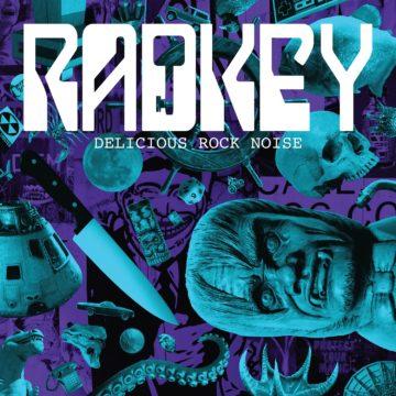 Radkey – Delicious Rock Noise