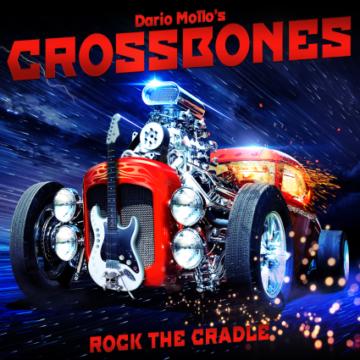 Crossbones – Rock The Cradle