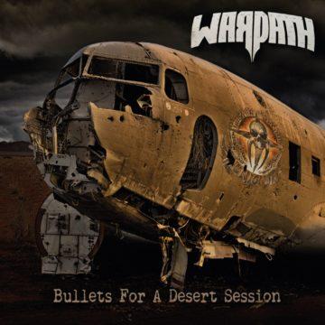 Warpath – Bullet For A Desert Session