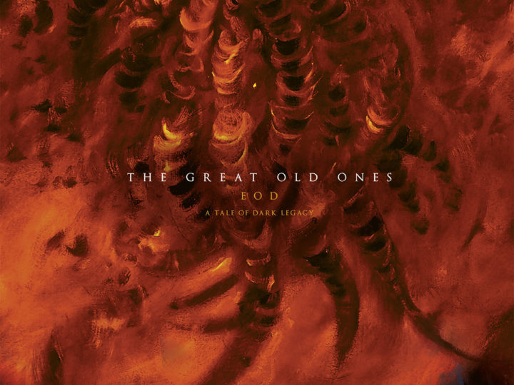 The Great Old Ones – EOD: A Tale of Dark Legacy
