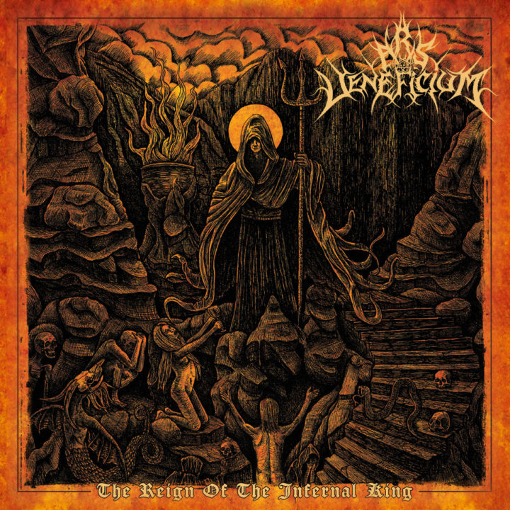 Ars Veneficium – The Reign Of The Infernal King