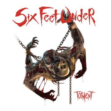 Six Feet Under – Torment