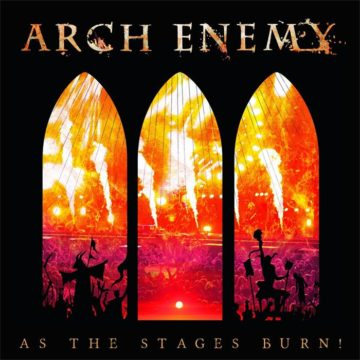 Arch Enemy – As The Stages Burn