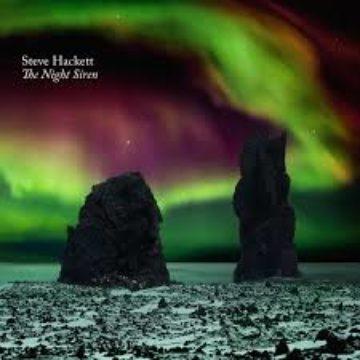 Steve Hackett – The Night Siren