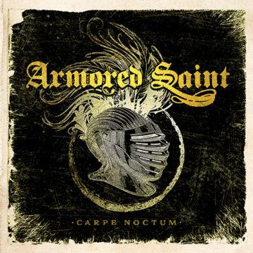 Armored Saint – Carpe Noctum