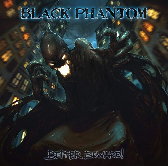 BLACK-PHANTOM-Better-Beware-2017-700x694