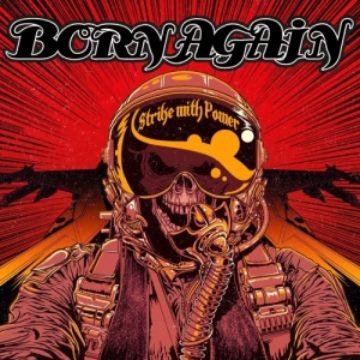 Born Again – Strike With Power