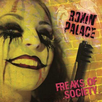 Roxin' Palace – Freaks Of Society