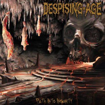Despising Age – Path Into Insanity